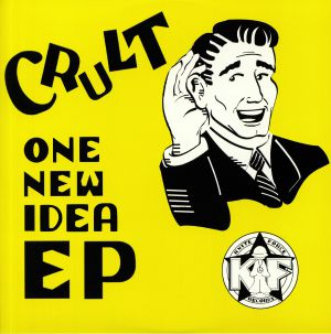 CRULT - One New Idea EP
