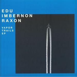 IMBERNON, Edu/RAXON - Vapor Trails EP