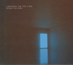 LANTERNS ON THE LAKE - Spook The Herd