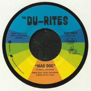 DU RITES, The aka J ZONE & PABLO MARTIN - Mad Dog