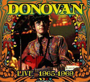 DONOVAN - Live 1965-1969