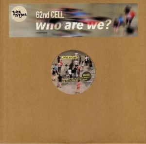 62ND CELL - Who Are We?