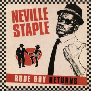 STAPLE, Neville - Rude Boy Returns