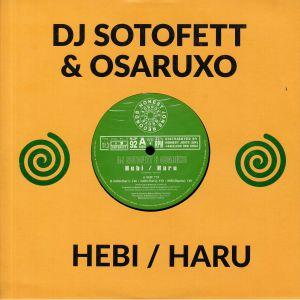 DJ SOTOFETT/OSARUXO - Hebi