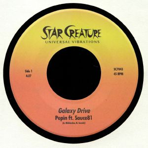 PEPIN feat SAUCE 81 - Galaxy Drive