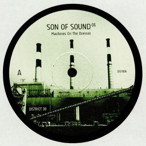 SON OF SOUND - Machines On The Dresser