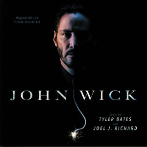 BATES, Tyler/JOEL J RICHARD - John Wick (Soundtrack)