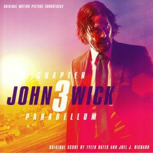 BATES, Tyler/JOEL J RICHARD - John Wick: Chapter 3 Parabellum (Soundtrack)