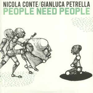 CONTE, Nicola/GIANLUCA PETRELLA - People Need People