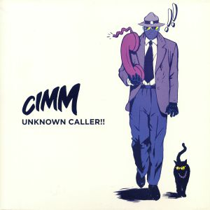CIMM - Unknown Caller!!
