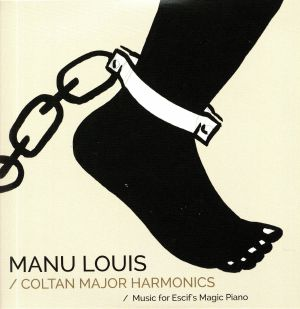 LOUIS, Manu - Coltan Major Harmonics