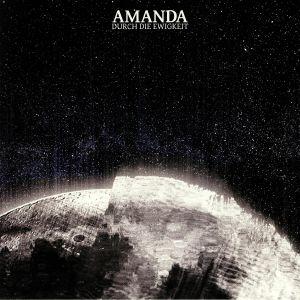 AMANDA - Durch Die Ewigkeit