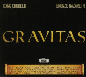 KXNG CROOKED/BRONZE NAZARETH - Gravitas