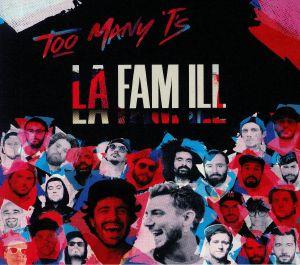 TOO MANY T'S - La Fam Ill
