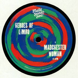 HEROES OF LIMBO - Madchester Woman