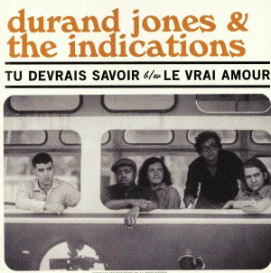 JONES, Durand & THE INDICATIONS - Don't You Know