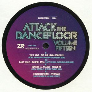 O'JAYS, The/JOEY NEGRO/DOUG WILLIS/SUNKIDS/CHANCE/DOUBLE EXPOSURE - Attack The Dancefloor Vol 15