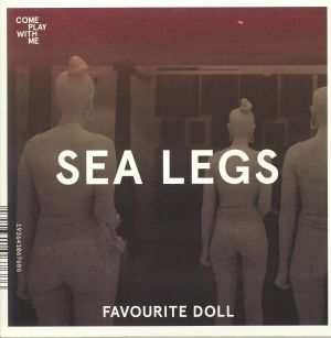 SEA LEGS/DENSE - Favourite Doll