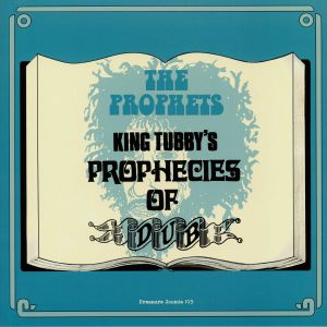 PROPHETS, The - King Tubby's Prophecies Of Dub