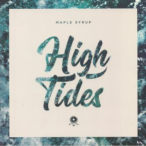 MAPLE SYRUP - High Tides