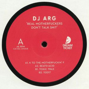 DJ ARG - Real Motherfuckers Don't Talk Shit