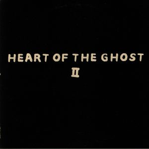 HEART OF THE GHOST - II