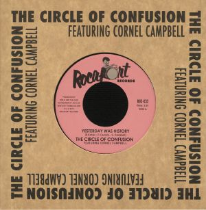 CIRCLE OF CONFUSION, The feat CORNEL CAMPBELL - Yesterday Was History
