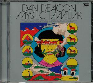 DEACON, Dan - Mystic Familiar