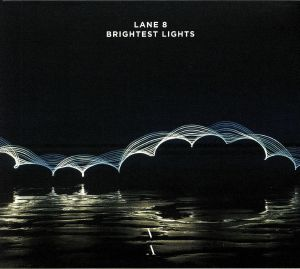 LANE 8 - Brightest Lights