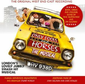 VARIOUS - Only Fools & Horses: The Musical Original West End Cast Recordings (Soundtrack)