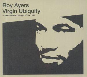 AYERS, Roy - Virgin Ubiquity: Unreleased Recordings 1976-1981