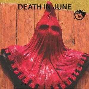 DEATH IN JUNE - Essence!