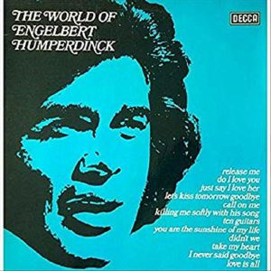 HUMPERDINCK, Engelbert - The World Of Engelbert Humperdinck