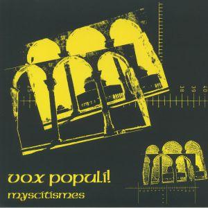 VOX POPULI! - Myscitismes