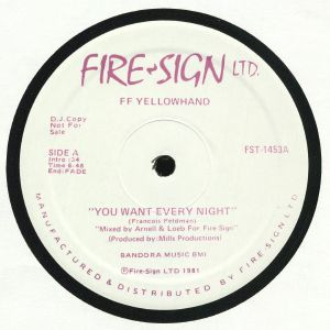 FF YELLOWHAND - You Want Every Night (reissue)