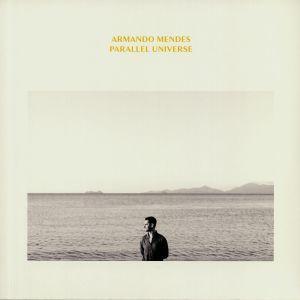 MENDES, Armando - Parallel Universe