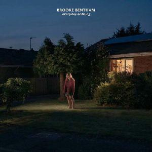 BENTHAM, Brooke - Everyday Nothing
