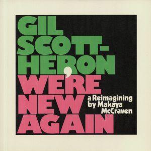 SCOTT HERON, Gil/MAKAYA McCRAVEN - We're New Again: A Reimagining By Makaya McCraven