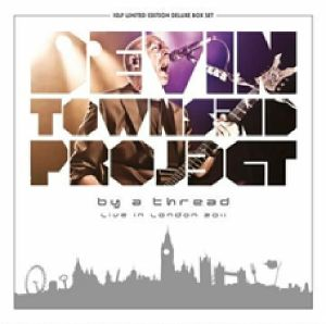 DEVIN TOWNSEND PROJECT - By A Thread: Live In London 2011 (Deluxe Edition)