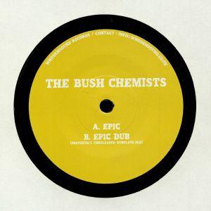 BUSH CHEMISTS, The - Epic
