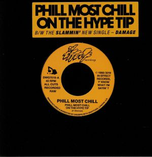 PHILL MOST CHILL - Phill Most Chill On The Hype Tip