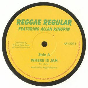 REGGAE REGULAR - Where Is Jah