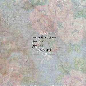 ROIGK, Stefan - Suffering For The Promised