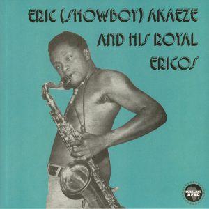 AKAEZE, Eric Showboy & HIS ROYAL ERICOS - Ikoto Rock (reissue)