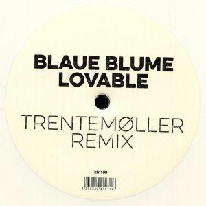 BLAUE BLUME - Lovable (Trentemoller remix)