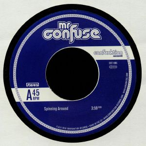 MR CONFUSE - Spinning Around
