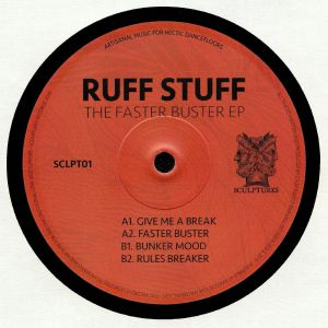 RUFF STUFF - The Faster Buster EP