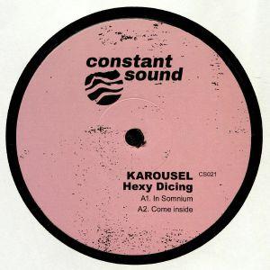 KAROUSEL - Hexy Dicing