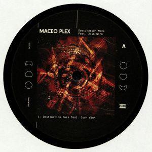 MACEO PLEX feat JOSH WINK - Destination Mars