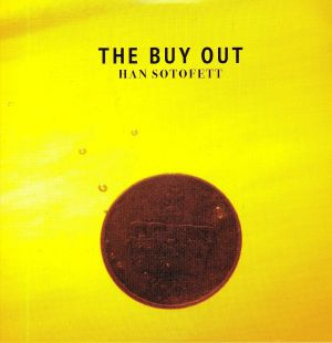 HAN SOTOFETT - The Buy Out